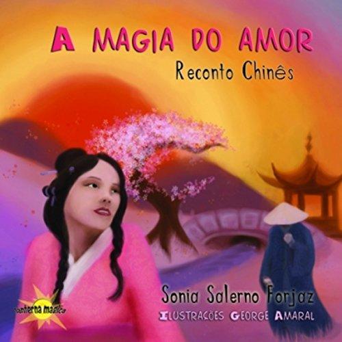 A magia do amor: Reconto chinês