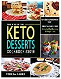 Keto Desserts Cookbook 2019: Easy, Quick and Tasty
