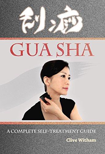 Gua Sha: A Complete Self-treatment