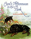 Carl's Afternoon in the Park, Alexandra Day, 0374311099