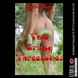 Two Crazy Threesomes: An Extreme Sex Erotica Story