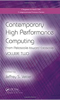 Contemporary high performance computing from petascale toward contemporary high performance computing from petascale toward exascale volume two chapman hall fandeluxe Images