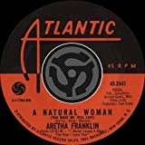 [You Make Me Feel Like] A Natural Woman / Baby, Baby, Baby [Digital 45]