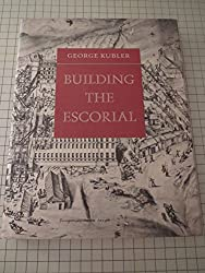 Building the Escorial