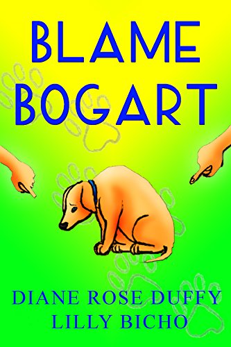 Blame Bogart (Bogart Series Book 1) by [Duffy, Diane Rose]