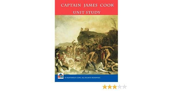 Captain James Cook Unit Study - Kindle edition by Laurie Furumoto ...