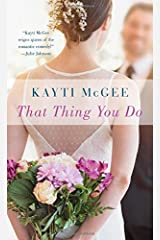 That Thing You Do: A Novel Mass Market Paperback