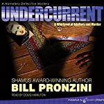 Undercurrent: The Nameless Detective, Book 3 | Bill Pronzini