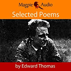Edward Thomas: Selected Poems