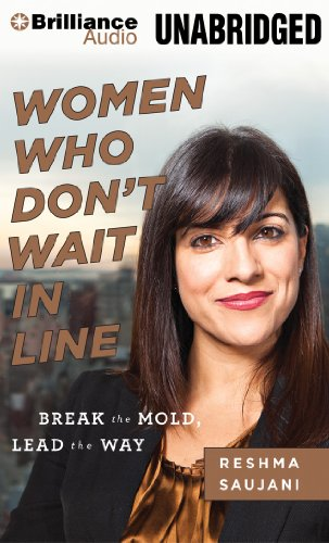 Women Who Don't Wait in Line: Break the Mold, Lead the Way by Brilliance Audio