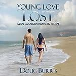Young Love Lost: A Coastal Carolina Romantic Mystery, Book 1 | Doug Burris