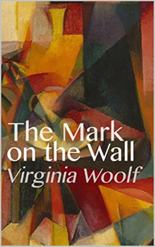 virginia woolf the mark on the wall