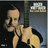 Roger Whittaker: Best Loved Ballads (2 Disc Set)