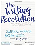 img - for The Writing Revolution: A Guide to Advancing Thinking Through Writing in All Subjects and Grades book / textbook / text book
