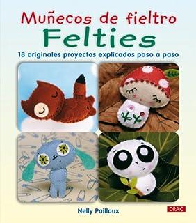 Muñecos de Fieltro Felties (Munecos De Fieltro / Felties)