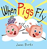 #2: When Pigs Fly