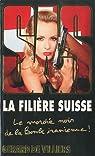 SAS, tome 182 : La filière suisse par Villiers