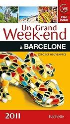 Un grand week-end à Barcelone 2011