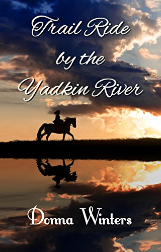 Trail Ride by the Yadkin River (Great Lakes Romances Book 19) by [Winters, Donna]