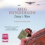 Daisy's Wars | Meg Henderson