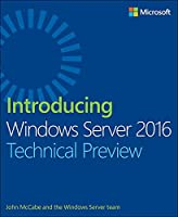 Introducing Windows Server 2016 Technical Preview Front Cover