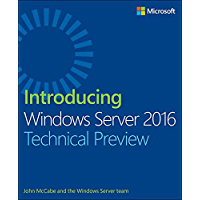 Introducing Windows Server 2016 Technical Preview (English Edition)
