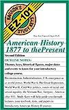 American History, 1877 to the Present (Barron's EZ-101 Study Keys)