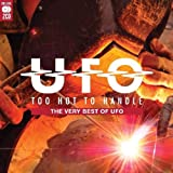 Too Hot To Handle: The Very Best Of Ufo - Ufo