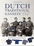 Dutch Traditional Ganseys, Stella Ruhe, 9058778983