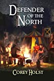 Defender of the North (Defender of the Realm) (Volume 2)