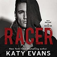 Racer Audiobook by Katy Evans Narrated by Sebastian York, Grace Grant