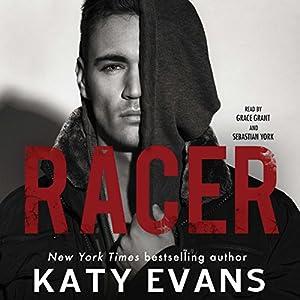 Racer Audiobook by Katy Evans Narrated by Sebastian York, Grace Grant
