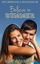 Believe in Summer (Jett Series Book 5)