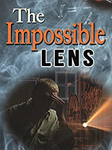 The Impossible Lens