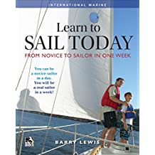 Learn to Sail Today: From Novice to Sailor in One Week (International Marine-RMP)