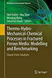 Thermo-Hydro-Mechanical-Chemical Processes in Fractured Porous Media: Modelling and Benchmarking : Closed Form Solutions, , 3319118935