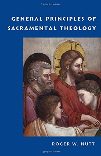 General Principles of Sacramental Theology ()