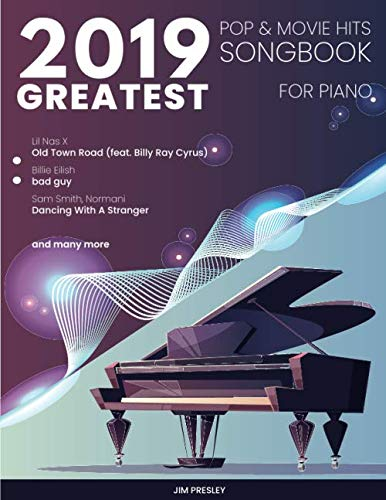 2019 Greatest Pop & Movie Hits Songbook For Piano (Songbook For Piano 2019) (Song Piano Pop)