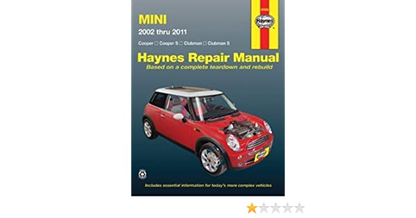 mini cooper cooper s clubman clubman s 2002 2011 repair manual rh amazon com bmw mini one workshop manual pdf workshop manual mini one 2002