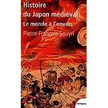 Histoire du Japon médiéval - N° 511: Le monde à l'envers