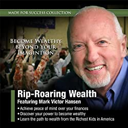 Rip-Roaring Wealth