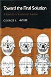 Toward the Final Solution, George L. Mosse, 0865274282