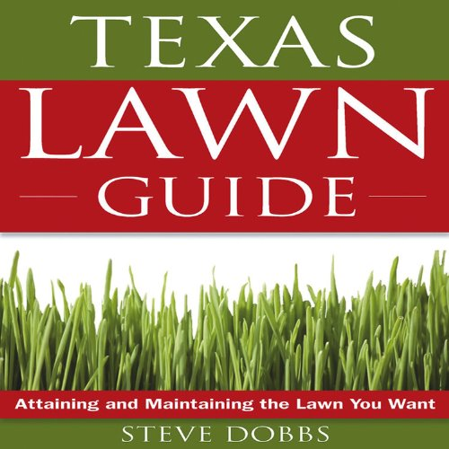 Texas Lawn Guide: Attaining and Maintaining the Lawn You Want (Guide to Midwest and Southern Lawns) Paperback – February 1, 2008 Steve Dobbs Cool Springs Press 1591864232 Public Health