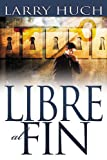 img - for Libre al Fin (Free At Last) (Spanish Edition) book / textbook / text book