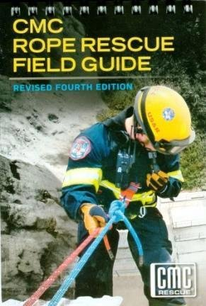 By CMC CMC Rope Rescue Field Guide REVISED 4th Edition [Spiral-bound]