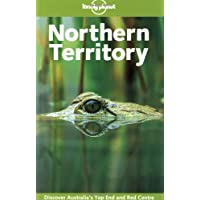 Northern Territory (Lonely Planet Travel Guides)