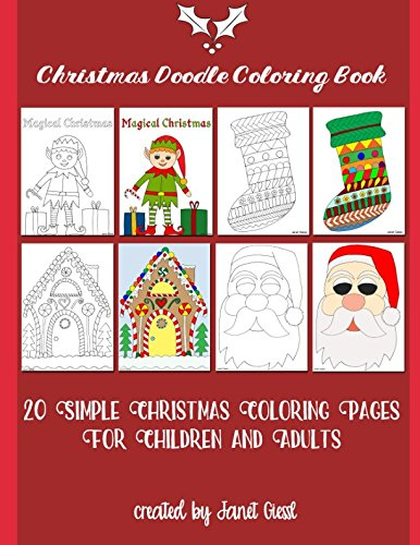 Christmas Doodle Coloring Book: 20 Simple Coloring Pages For Children and Adults