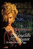 The Murderess of Ridgecliffe Manor, Donathon Devereaux Upp, 1462068200