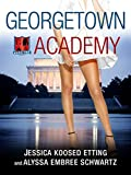 Download Georgetown Academy, Book Two in PDF ePUB Free Online