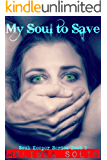 My Soul to Save: Book 3 (Soul Keeper series)